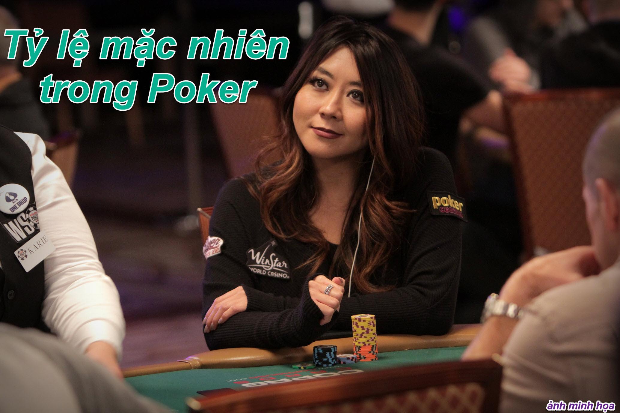 ty le mac nhien trong Poker 01 ver 01.jpg